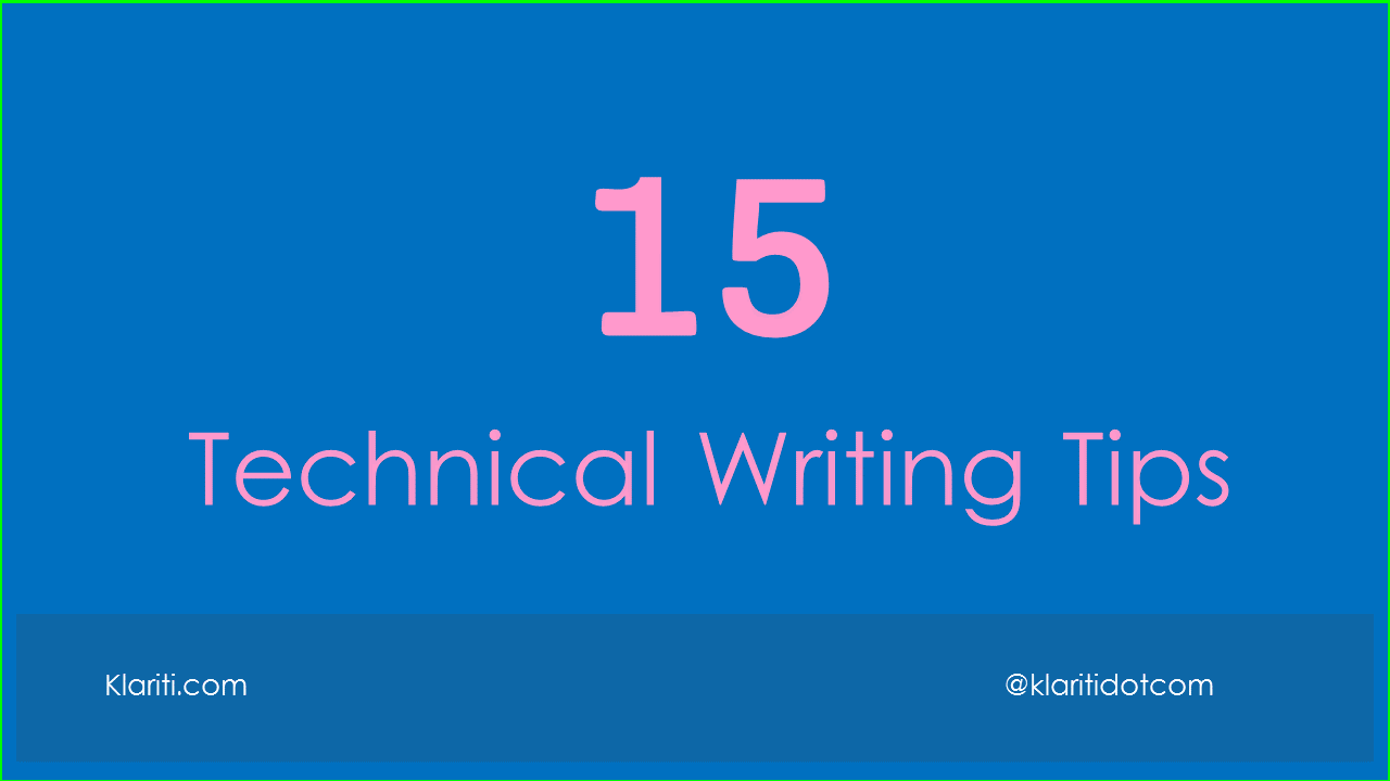 technical writing tips Writing technical documentation can be a daunting task let bob reselman show you the way to writing great engaging technical documentation.