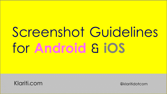 Screenshot guidelines for Android and iOS